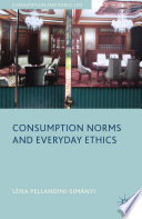 Consumption Norms and Everyday Ethics