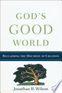 God s Good World