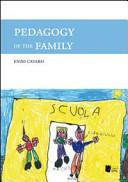 Pedagogy of the Family