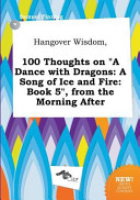 download ebook hangover wisdom, 100 thoughts on a dance with dragons pdf epub