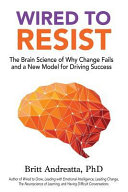Wired To Resist : practitioners, wired to resist provides novel...