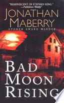 Bad Moon Rising book