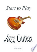 Start To Play Jazz Guitar