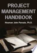 Project Management Handbook : required for the pmp exam. designed as...a pmp...