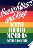 How to Attract and Keep Active Church Members