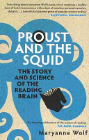 Proust and the Squid In This Pathbreaking Exploration Of How Our