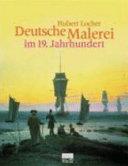 Deutsche Malerei im 19  Jahrhundert