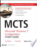 MCTS Microsoft Windows 7 Configuration Study Guide  Study Guide