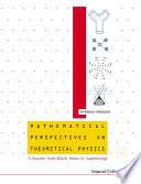 Mathematical Perspectives On Theoretical Physics book
