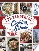 The Tenderloin Cooking School