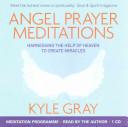 Angel Prayer Meditations