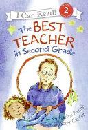 The Best Teacher in Second Grade