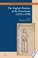 The English Province of the Franciscans  1224 c 1350