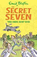 Three Cheers  Secret Seven