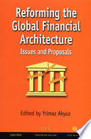 Reforming the Global Financial Architecture