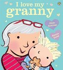 I Love My Granny : pretty great as well the joy of...