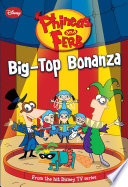 Phineas and Ferb: Big-Top Bonanza