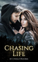 Chasing Life Book One