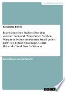Rezension eines Buches   ber den assistierten Suizid   Vom Guten Sterben  Warum es keinen assistierten Suizid geben darf  von Robert Spaemann  Gerrit Hohendorf und Fuat S  Oduncu