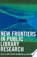 New Frontiers in Public Library Research