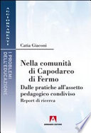 Nella comunità di Capodarco di Fermo. Dalle pratiche all'assetto pedagogico condiviso. Report di ricerca
