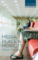 Media  Place and Mobility