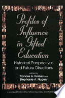 Profiles of Influence in Gifted Education