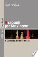 Nove secondi per convincere  Il marketing telefonico efficace