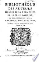 Bibliothèque des auteurs séparés de la commmunion de l'église romaine du XVI et XVII siècle