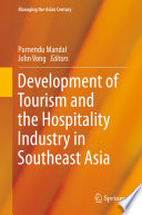Development Of Tourism And The Hospitality Industry In Southeast Asia