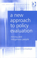 A New Approach To Policy Evaluation