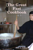 The Great Fast Cookbook