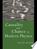 Ebook Causality and Chance in Modern Physics Epub David Bohm Apps Read Mobile