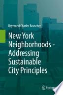 New York Neighborhoods Addressing Sustainable City Principles