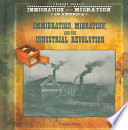 Immigration, Migration, and the Industrial Revolution