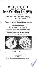 Reisen zur Entdeckung der Quellen des Nils in den Jahren 1768. 1769. 1770. 1771. 1772. und 1773 ...