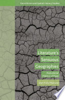 Literature   s Sensuous Geographies