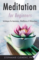 Meditation For Beginners : learn. the truth is, it's a very...