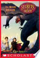 The Moon Dragon  The Secrets of Droon  26