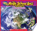Magic School Bus Presents  Planet Earth