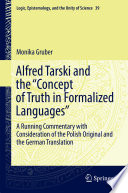 Alfred Tarski and the  Concept of Truth in Formalized Languages