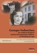Gestapo-Verbrechen im Landkreis Burgdorf und das Schwurgerichtsverfahrens in Lüneburg von 1950