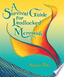 A Survival Guide for Landlocked Mermaids Book Cover