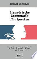 Franz  sische Grammatik f  rs Sprechen