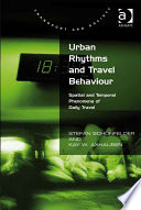 Urban Rhythms and Travel Behaviour