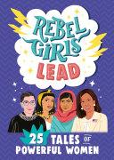 Rebel Girls Lead Book