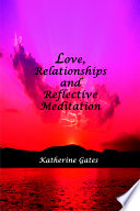 Love Relationships And Reflective Meditation