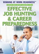Step By Step Guide To Effective Job Hunting Career Preparedness