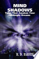MIND SHADOWS: Tales That Awaken Your Midnight Dreams : to be caught by the nightmare of...