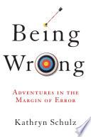 Being Wrong Pdf/ePub eBook